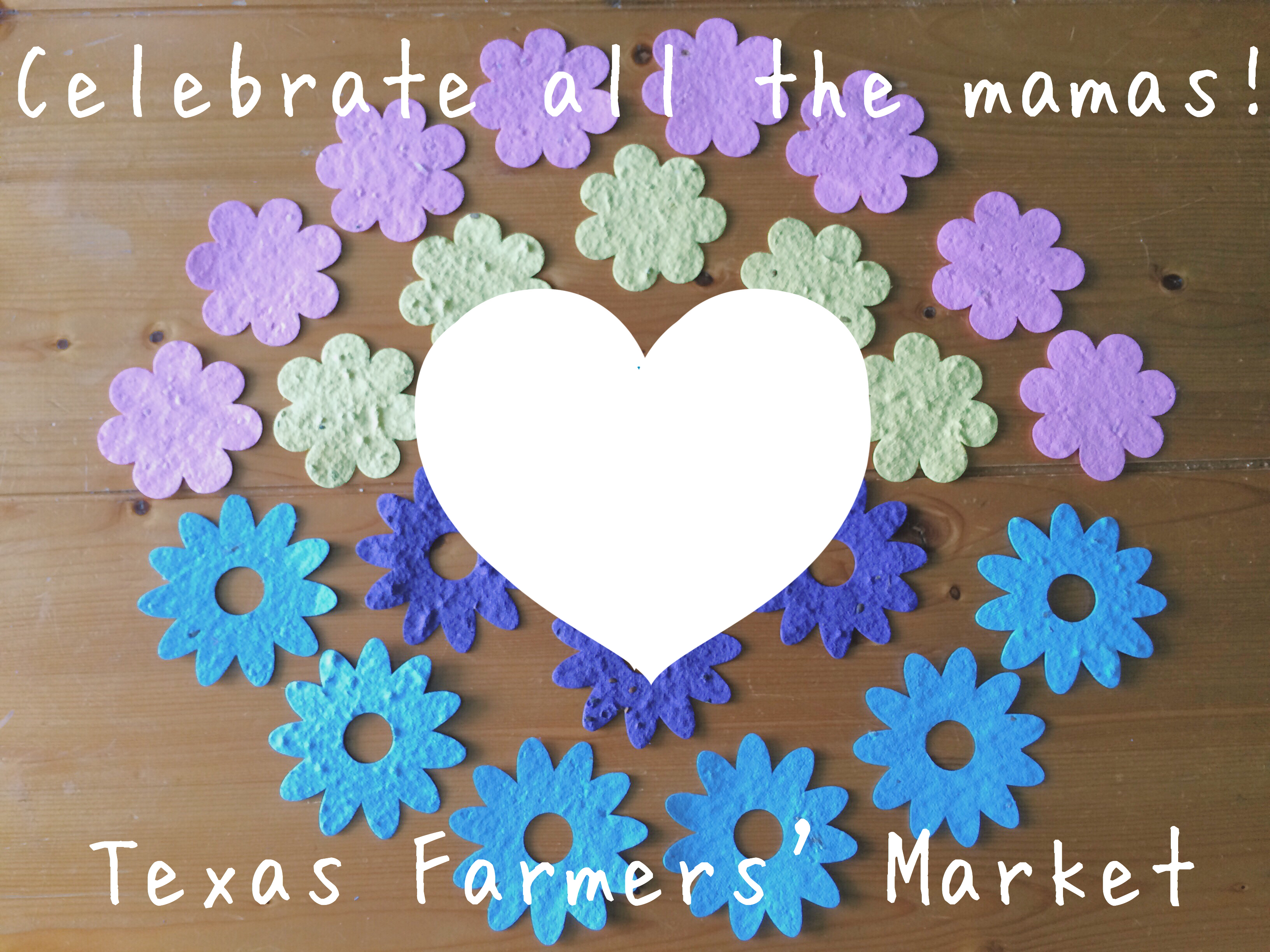 Flower seeds for mothers day texas farmers market mothers day flower seed paper mightylinksfo